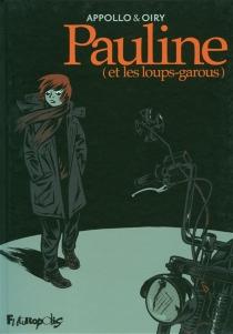 Pauline (et les loups-garous) - Appollo