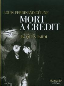 Mort à crédit - Louis-FerdinandCéline