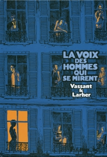 La voix des hommes qui se mirent - GillesLarher