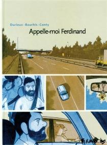 Appelle-moi Ferdinand - HervéBourhis