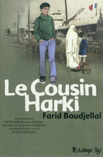 Le cousin harki - FaridBoudjellal