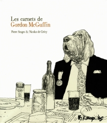 Les carnets de Gordon McGuffin - Nicolas deCrécy