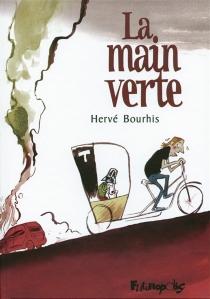 La main verte - HervéBourhis