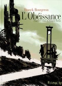 L'obéissance - FranckBourgeron