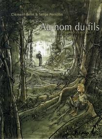 Au nom du fils (Ciudad perdida) - ClémentBelin