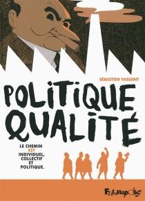 Politique qualité - SébastienVassant