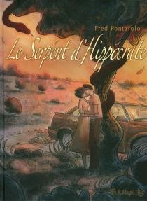 Le serpent d'Hippocrate - FrédéricPontarolo