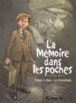 La mémoire dans les poches - LucBrunschwig, ÉtienneLe Roux