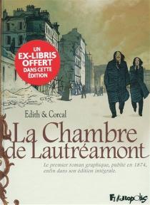 La chambre de Lautréamont : d'après l'oeuvre d'Auguste Bretagne et Eugène de T. S. - Corcal