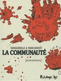 La communauté : entretiens - YannBenoît