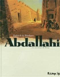 Abdallahi : (le serviteur de Dieu) - ChristopheDabitch