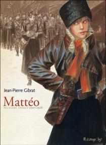 Mattéo : deuxième époque - Jean-PierreGibrat