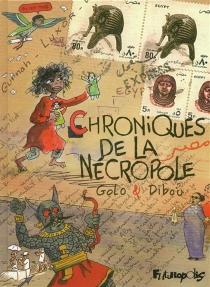 Chroniques de la nécropole - Golo