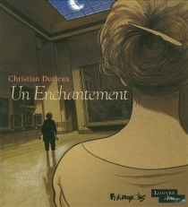 Un enchantement - ChristianDurieux