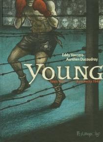 Young : Tunis 1911-Auschwitz 1945 - AurélienDucoudray