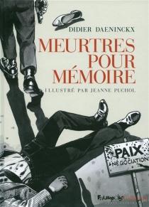 Meurtres pour mémoire - DidierDaeninckx