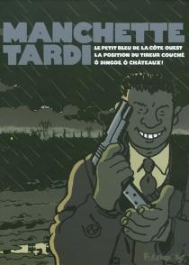 Coffret Manchette-Tardi - JacquesTardi