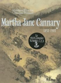 Martha Jane Cannary : étui 3 tomes - MatthieuBlanchin