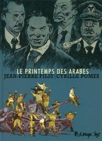 Le printemps des Arabes - Jean-PierreFiliu