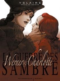 La guerre des Sambre : coffret Werner et Charlotte - Marc-AntoineBoidin