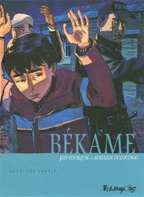 Békame - AurélienDucoudray