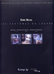 Les fantômes du Louvre : pochette-portfolio - EnkiBilal