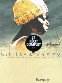 Kililana song : étui deux volumes - BenjaminFlao