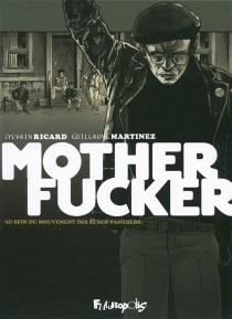Motherfucker : édition intégrale - GuillaumeMartinez