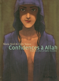 Confidences à Allah - Marie Avril