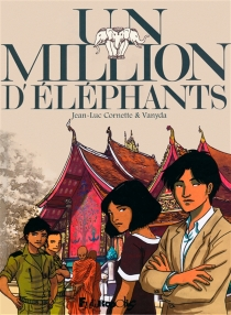 Un million d'éléphants - Jean-Luc Cornette