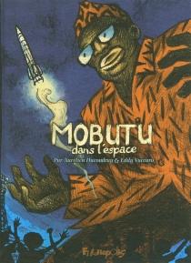 Mobutu dans l'espace - AurélienDucoudray
