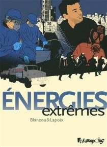 Energies extrêmes - DanielBlancou