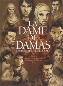 La dame de Damas - Jean-PierreFiliu