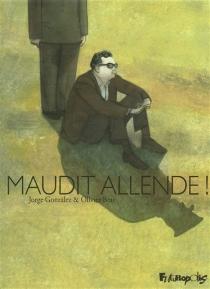 Maudit Allende ! - OlivierBras