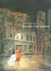 Journal d'un fantôme - Nicolas deCrécy