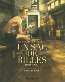 Un sac de billes - Vincent Bailly