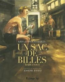 Un sac de billes - VincentBailly