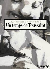 Un temps de Toussaint - PascalRabaté