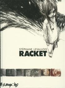 Racket - StéphaneLevallois