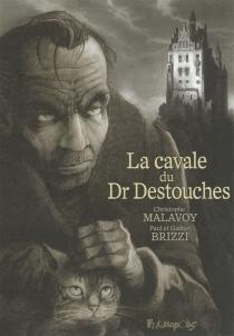 La cavale du Dr Destouches - PaulBrizzi