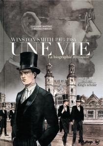 Une vie : Winston Smith, 1903-1984 : la biographie retrouvée - GuillaumeMartinez