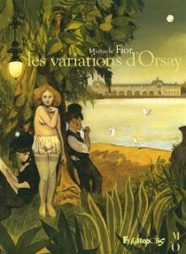 Les variations d'Orsay - ManueleFior