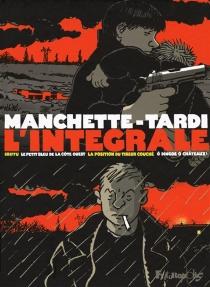 Manchette-Tardi : l'intégrale - Jean-PatrickManchette