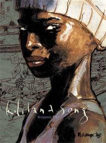 Kililana song : intégrale - BenjaminFlao