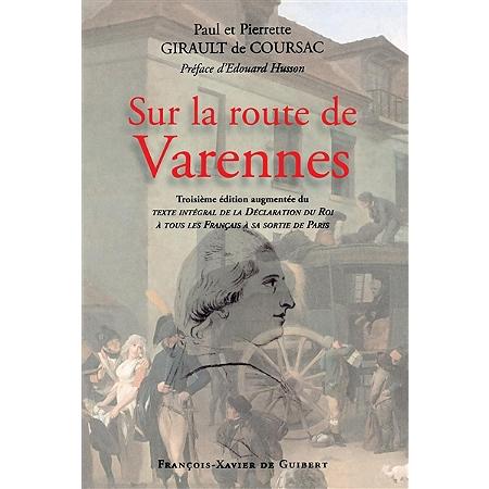 Sur la route de varennes histoire de france espace for Leclerc varennes