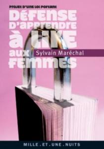 Projet de loi portant défense d'apprendre à lire aux femmes - SylvainMaréchal