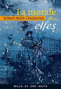 La morale des elfes - Gilbert KeithChesterton