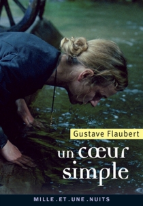 Un coeur simple - Gustave Flaubert