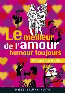 Le meilleur de l'amour, humour toujours -