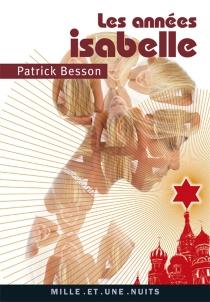 Les années Isabelle - PatrickBesson